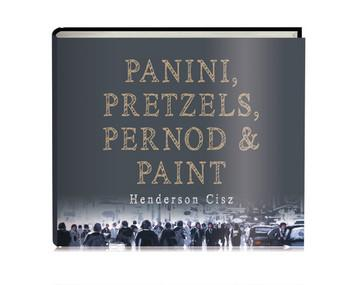 Panini, Pretzels, Pernod and Paint Open Edition