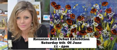 Rozanne Bell Debut Exhibition Saturday 6th of June 11- 4pm