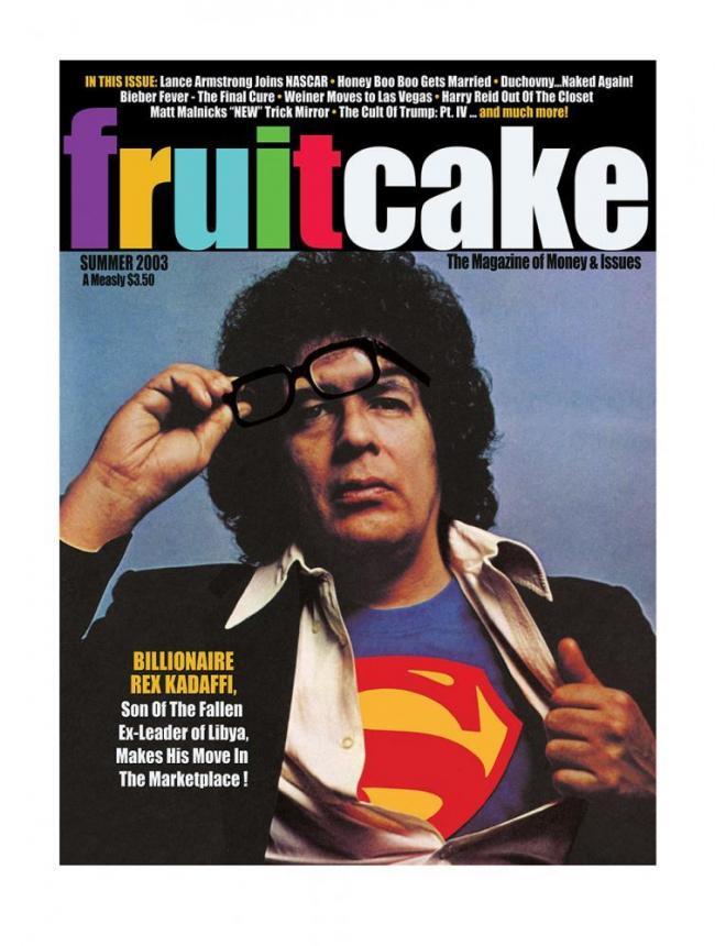 Fruitcake - Billionaire Rex Kadaffi by Bob Dylan