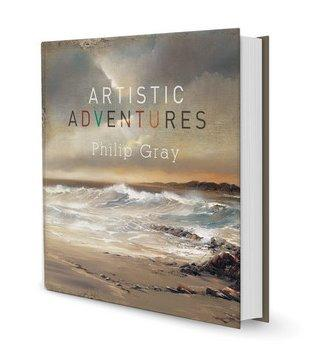 Artistic Adventures - Open Edition Book by Philip Gray