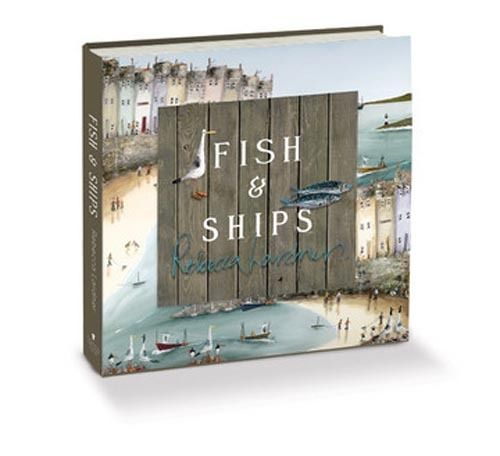 Fish And Ships (Open Edition Book) by Rebecca Lardner